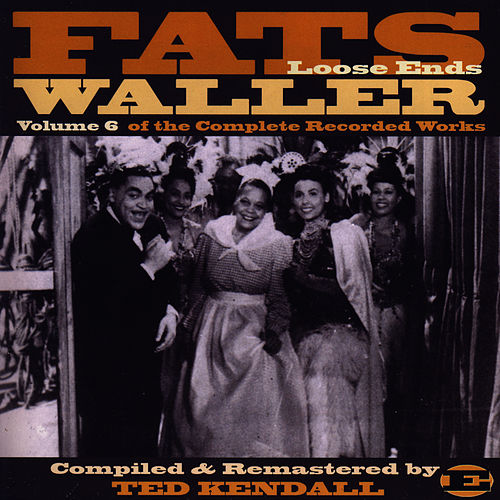 Vol. 6 Of The Complete Recorded Works D by Fats Waller