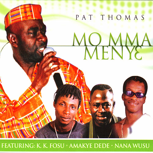 Mo Mma Menye de Pat Thomas
