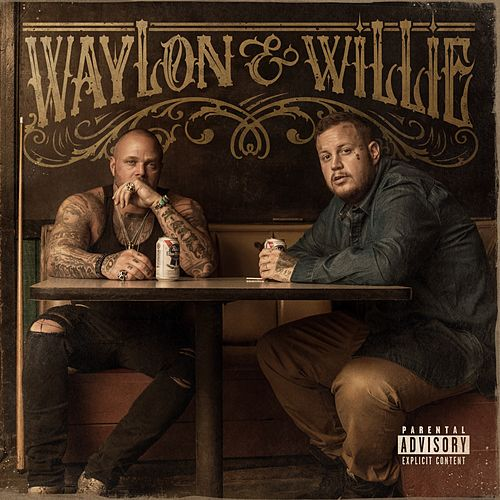 Waylon & Willie by Jelly Roll