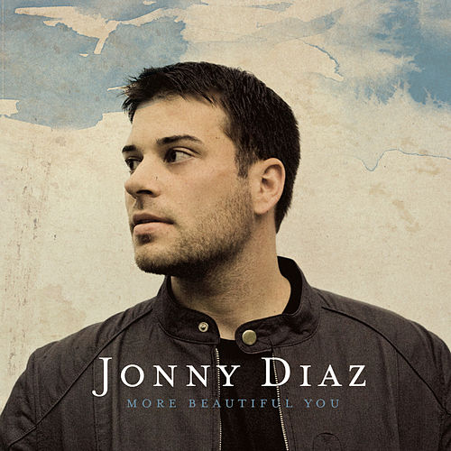 More Beautiful You by Jonny Diaz