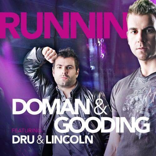 Runnin von Doman and Gooding