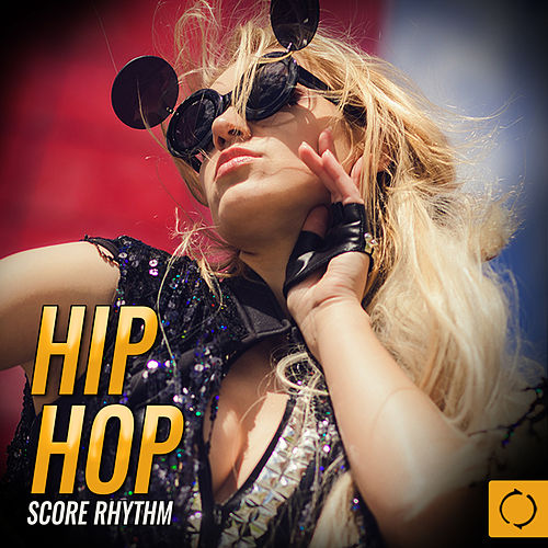 Hip Hop Score Rhythm von Various Artists