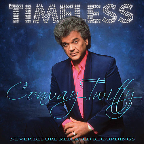 Timeless fra Conway Twitty