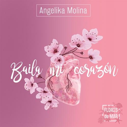 Baila Mi Corazón de Angelika Molina