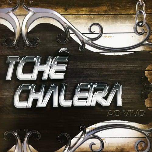 Ao Vivo de Tchê Chaleira