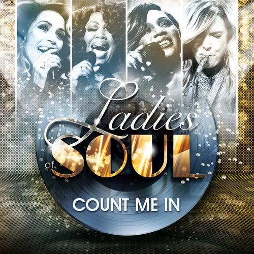 Count Me In de Ladies of Soul