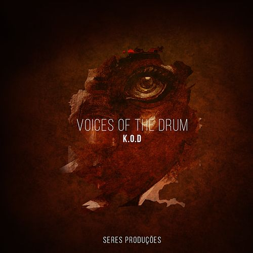 Voices Of The Drum - Single by K.O.D