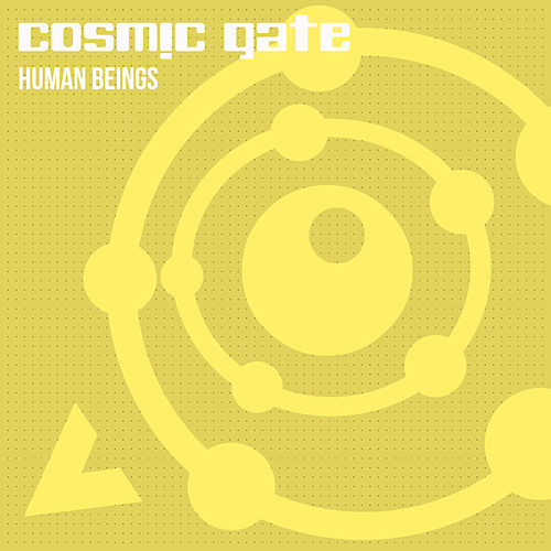 Human Beings von Cosmic Gate