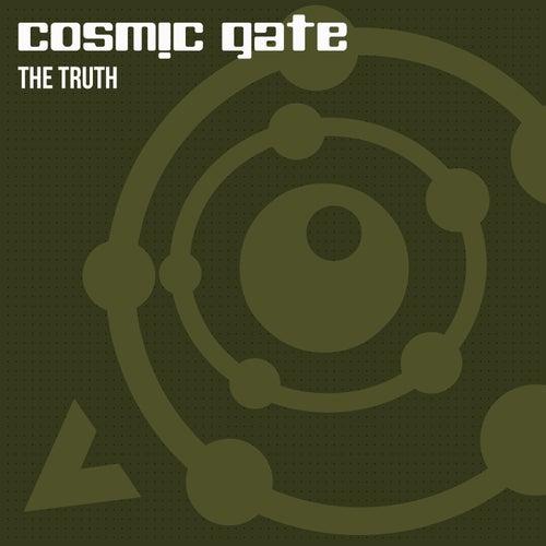 The Truth von Cosmic Gate