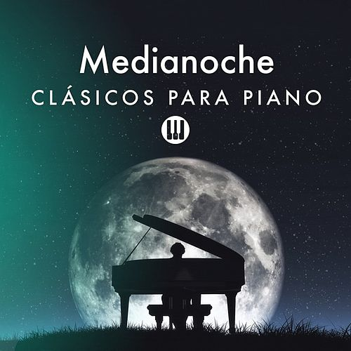Medianoche: Clásicos para Piano by Various Artists