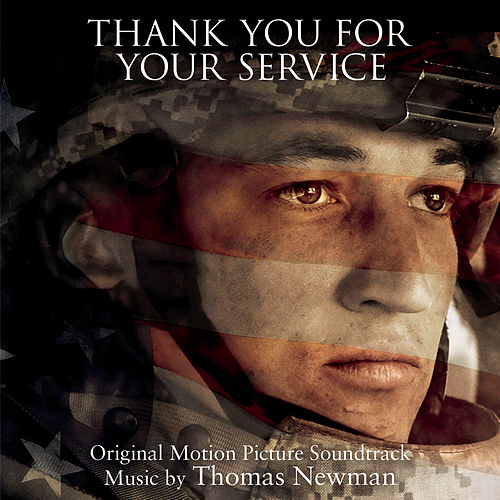 Thank You for Your Service (Original Motion Picture Soundtrack) by Thomas Newman