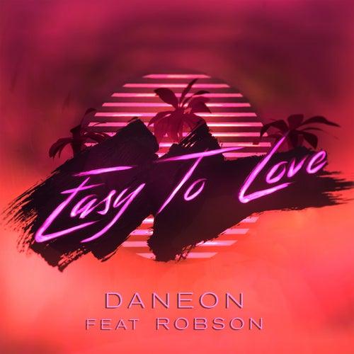 Easy To Love (feat. Robson) de Daneon