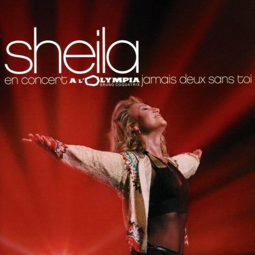 Jamais deux sans toi (En concert à l'Olympia) von Sheila