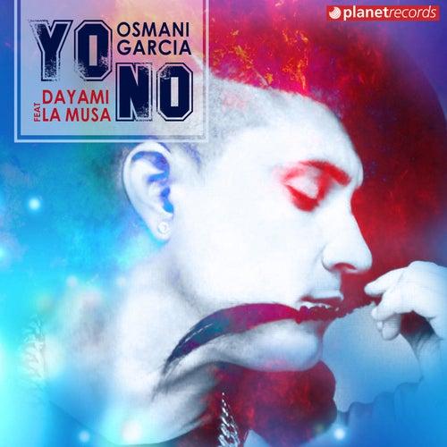Yo No de Osmani Garcia