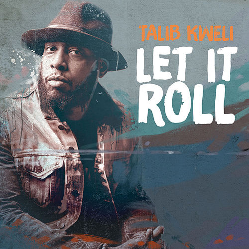 Let It Roll di Talib Kweli