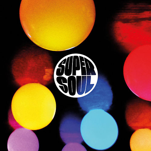 Supersoul von Supersoul