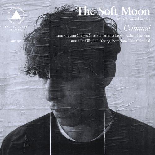 Burn von The Soft Moon