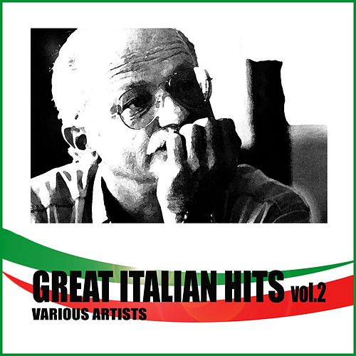 Great Italian Hits Vol. 2 by Various Artists