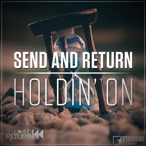 Holdin' On von Send