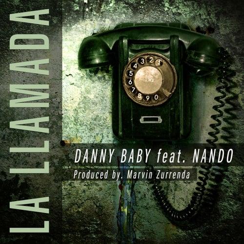 La Llamada (feat. Nando) de Danny Baby