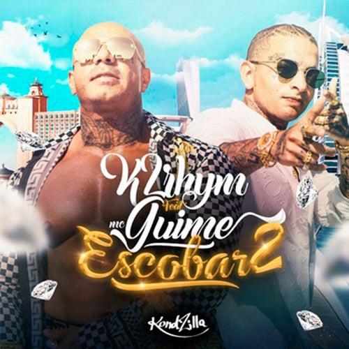 Escobar 2 by K2rhym