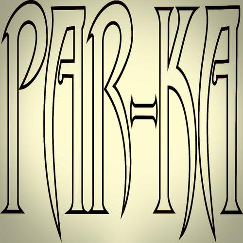 Par-Ka by Parka