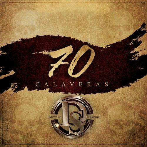 70 Calaveras by Dareyes De La Sierra