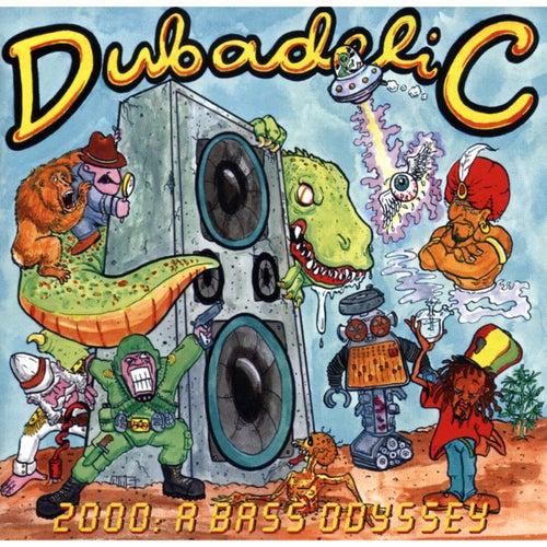 2000: A Bass Odyssey by Dubadelic