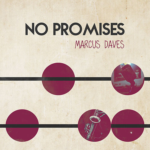 No Promises van Marcus Daves