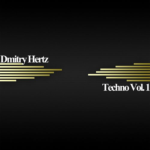 Techno, Vol. 1 - Single de Dmitry Hertz