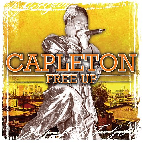 Capleton Free Up by Capleton
