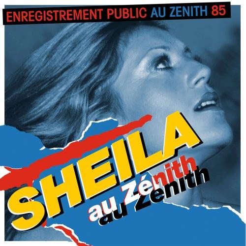 Sheila au Zénith 85 (Live) von Sheila