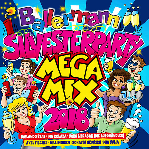 Ballermann Silvesterparty Megamix 2018 von Various Artists