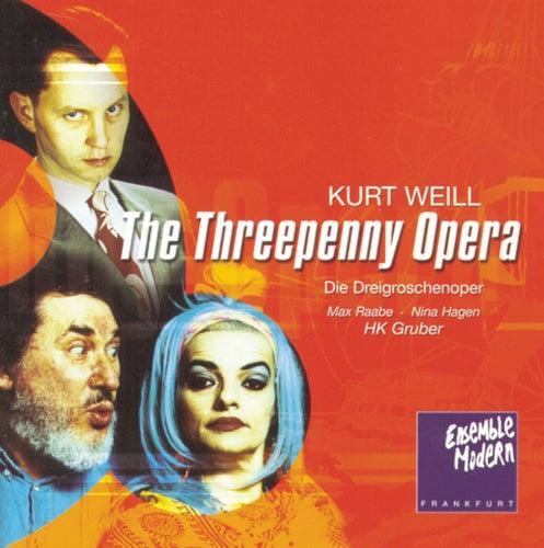 Kurt Weill: Die Dreigroschenoper by Ensemble Modern