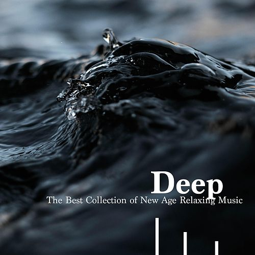 Deep - The Best Collection of New Age Relaxing Meditation Music de Massage Tribe