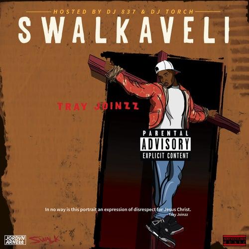 Swalkaveli by Tray Joinzz