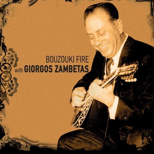 Bouzouki Fire with Giorgos Zampetas by Giorgos Zambetas (Γιώργος Ζαμπέτας)