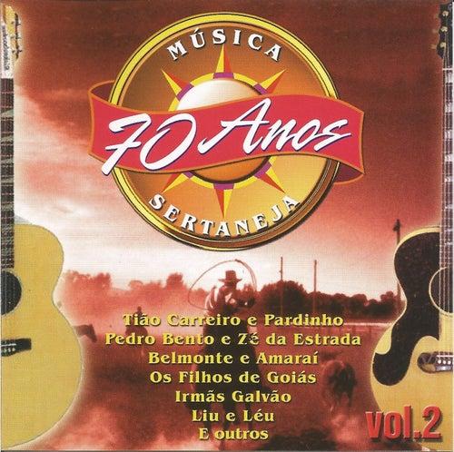 70 Anos de Melhor Música Sertaneja - Vol 02 de German Garcia
