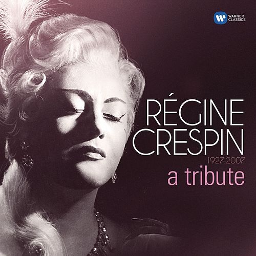 A Tribute de Régine Crespin