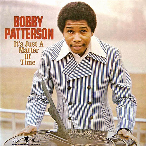 It's Just a Matter of Time de Bobby Patterson