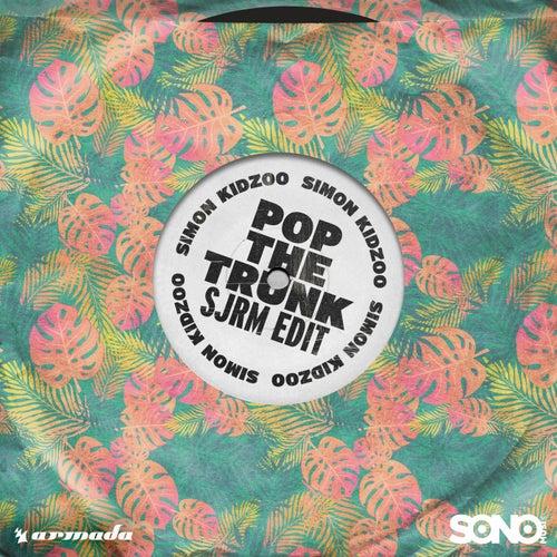Pop The Trunk (SJRM Edit) von Simon Kidzoo