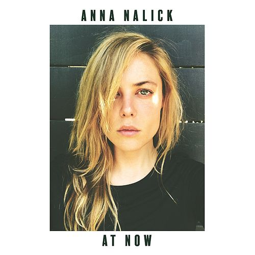 At Now van Anna Nalick