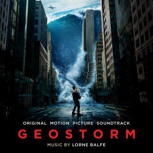 Geostorm (Original Motion Picture Soundtrack) by Lorne Balfe