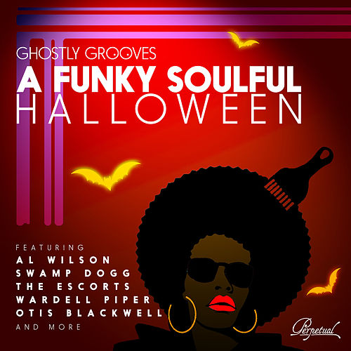 Ghostly Grooves: a Funky Soulful Halloween by Various Artists