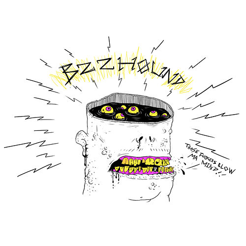 Those Fuckers Blow Ma  Mind! de Bzzhound