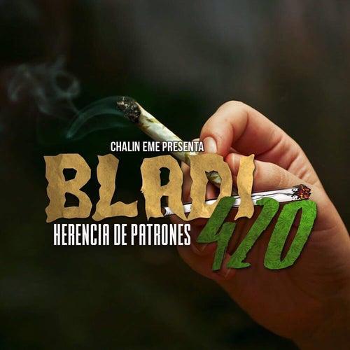 Bladi 420 by Herencia de Patrones