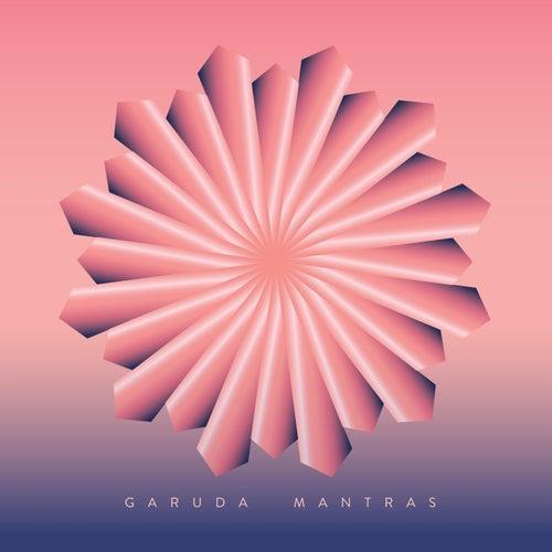 Garuda Mantras by Garuda Mantras