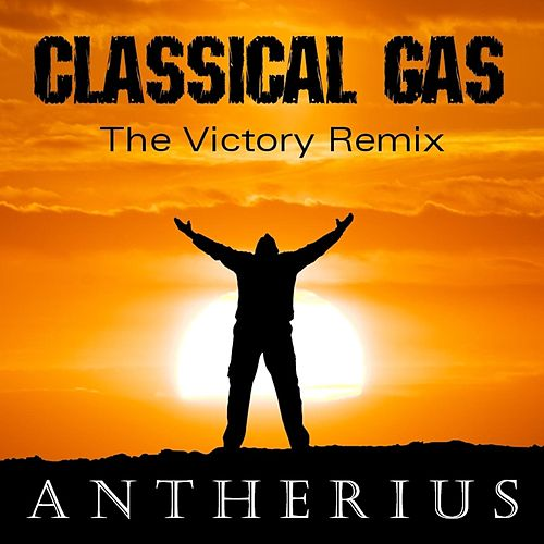 Classical Gas (Victory Remix) by Antherius