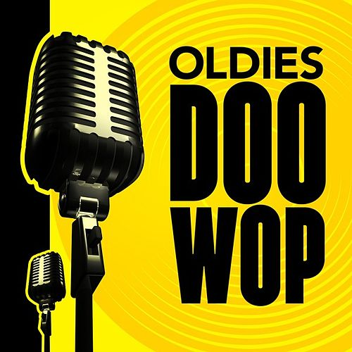 Oldies - Doo Wop by Various Artists