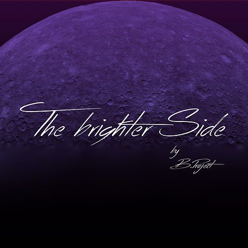 The Brighter Side by B Project